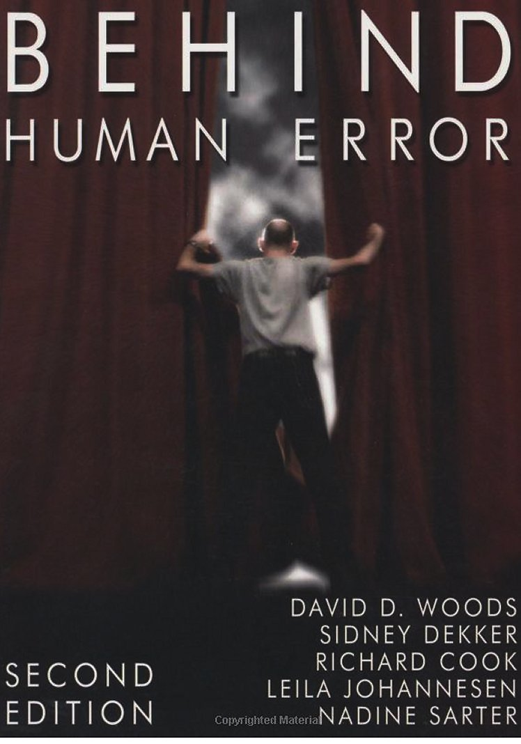 Behind Human Error (2010)